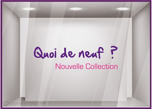 Sticker Quoi de neuf ? Nouvelle Collection