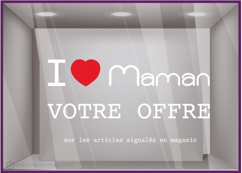 Sticker Promo I love maman à personnaliser