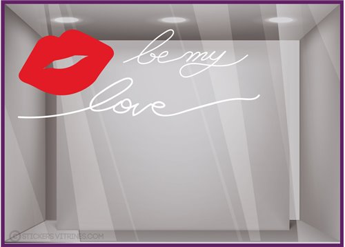 Sticker Be my love saint valentin amour fete amoureux enseigne devanture vitrine vitrophanie