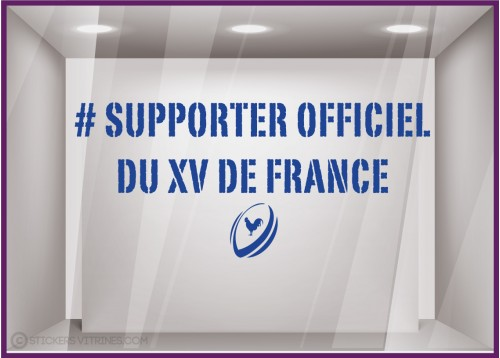Sticker Supporter Officiel Du XV de France Rugby coupe du monde autocollant sport vitrine