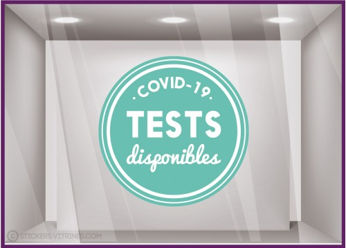 Sticker Covid 19 tests disponibles vitrine pharmacie calicot cabinet medical depistage vitrophanie devanture repositionnable