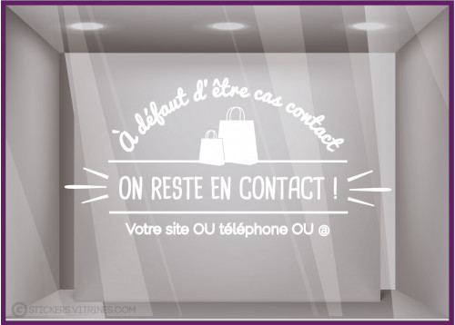 Sticker on reste en contact magasin boutique mode decoration vitrophanie covid adhesive autocollant devanture