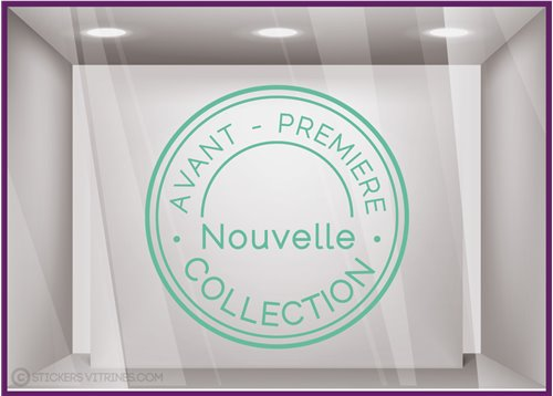 Sticker Tampon Avant-premiere Nouvelle Collection magasin boutique mode vitrine vitrophanie adhesif lettrage vitre
