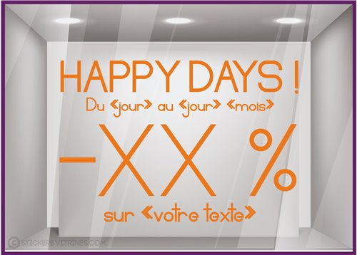 Sticker Promos Happy Days a personnaliser VITIRNE COMMERCE IDEE DECORATION VITROPHANIE
